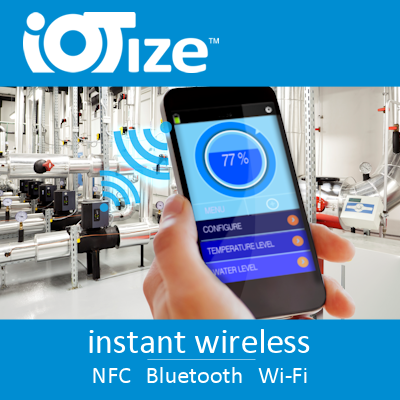 IoTize - Instant Wireless, NFC Bluetooth Wi-Fi